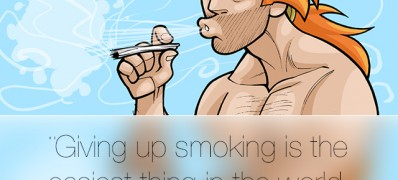 Giving up smoking is the easiest thing in the world.